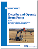 Describe and Operate Beam Pump