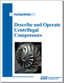 Describe and Operate Centrifigual Compressors