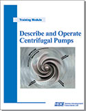 Describe and Operate Centrifugal Pumps