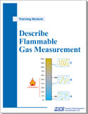 Describe Flammable Gas Measurement - detecting and measuring flammable gases to prevent a fire or explosion