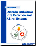 Describe Fire Alarm Systems–components, operation, and maintenance. Orientation checklist for workers new to areas protected by fire alarm systems.