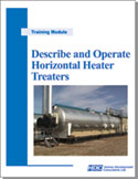 Describe and Operate Horizontal Heater Treaters