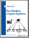 Pig Mainline Liquids Pipelines - launching, tracking, retrieving pigs