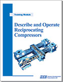 Describe and Operate Reciprocating Compressors.