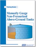 Manually Gauge Non-Pressurized Above-Ground Tanks